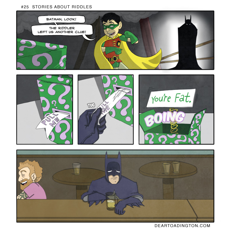 Batman I found another riddle but maybe it is better if you don't see it
